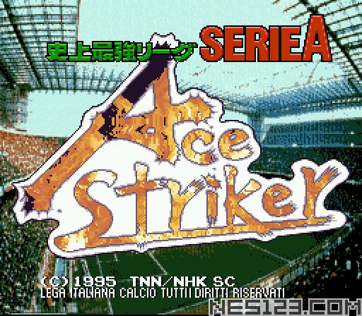 Shijou Saikyou League Serie A - Ace Striker